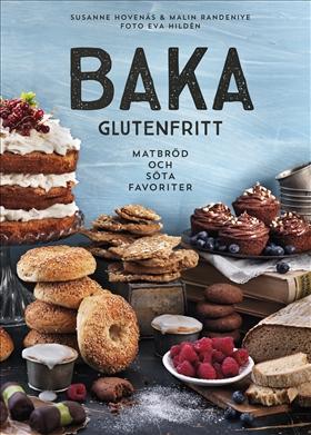 Baka glutenfritt – matbröd och söta favoriter