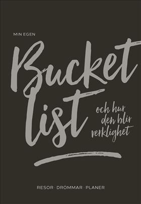 Min egen bucket list – och hur den blir verklighet