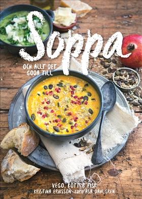 Soppa – och allt det goda till