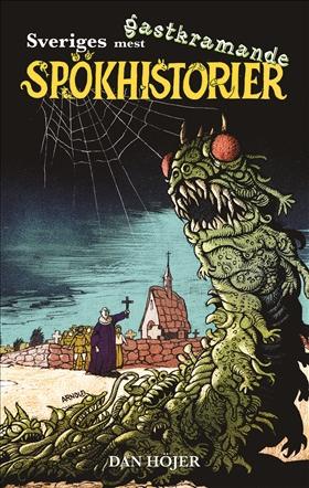 Sveriges mest gastkramande spökhistorier