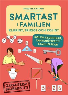 Smartast i familjen – klurigt, trixigt och roligt