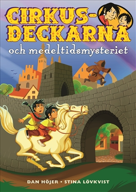 Cirkusdeckarna och medeltidsmysteriet