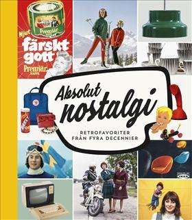 Absolut nostalgi – retrofavoriter från fyra decennier