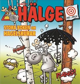 Hälge – Stora boken om hagelskurar