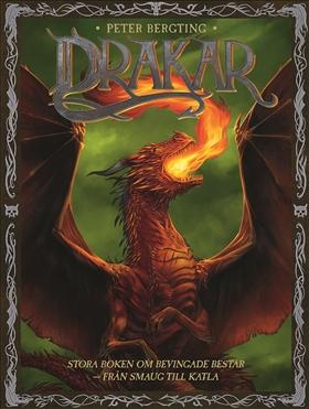 Drakar – Stora boken om bevingade bestar – från Smaug till Katla