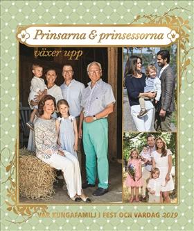Vår kungafamilj i fest och vardag 2019 – Prinsarna och prinsessorna växer upp