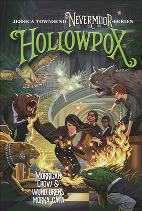 Nevermoor: Hollowpox