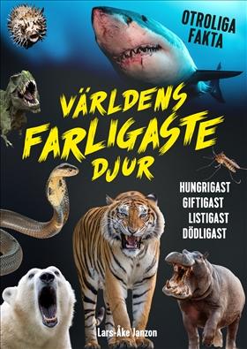 Världens farligaste djur