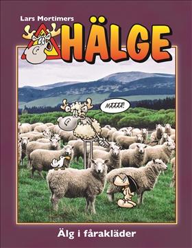 Hälge – Älg i fårakläder