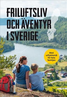 Friluftsliv och äventyr i Sverige