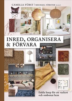 Inred, organisera och förvara