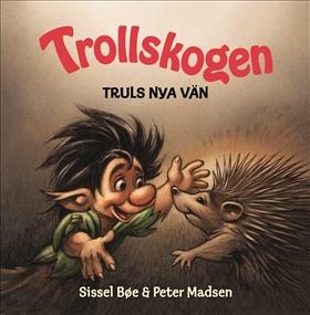 Trollskogen – Truls nya vän
