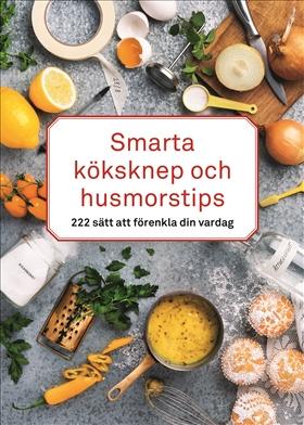 Smarta köksknep och husmorstips
