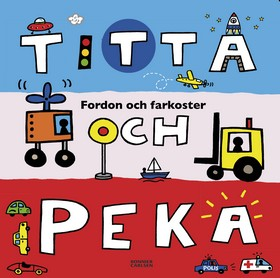 Titta och peka: fordon och farkoster