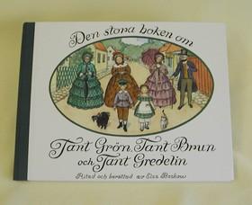 Stora boken om Tant Grön, Tant Brun
