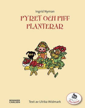Pyret och Piff planterar