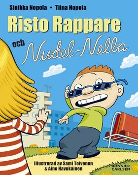 Risto Rappare och Nudel-Nella