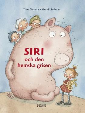 Siri och den hemska grisen
