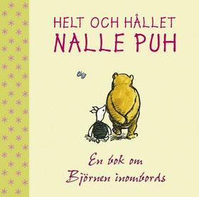 Helt och hållet Nalle Puh, En bok om björnen