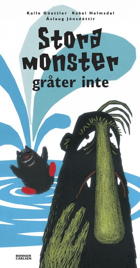 Stora monster gråter inte