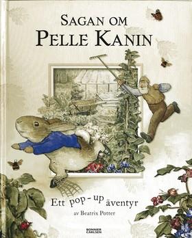 Sagan om Pelle Kanin - Ett pop-up-äventyr