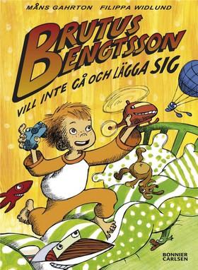 Brutus Bengtsson vill inte gå och lägga sig