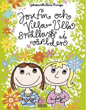 Josefin och Villa-Ulla - snällast i världen