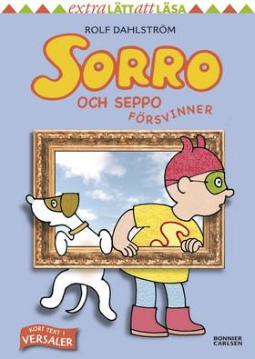 Sorro och Seppo försvinner