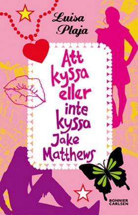 Att kyssa eller inte kyssa Jake Matthews