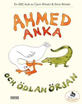 Ahmed Anka och Ödlan Örjan - en abc-bok