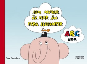 ABC-bok, Fem myror är fler än fyra elefanter (miniformat)