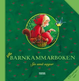 Lilla barnkammarboken. Sju små sagor inkl cd