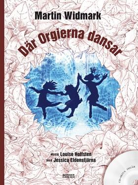Där Orgierna dansar (inkl CD)