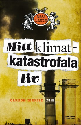 Mitt klimatkatastrofala liv - Carbon Diaries 2015