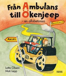 Från ambulans till ökenjeep - en alfabetsresa