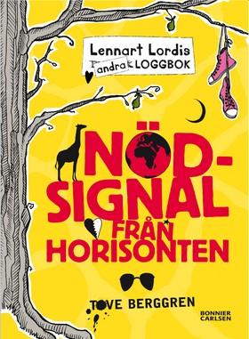 Lennart Lordis loggbok: Nödsignal från horisonten