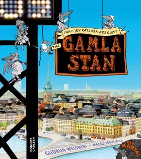 Familjen Ratzbergers guide till Gamla Stan