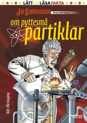 Om pyttesmå partiklar