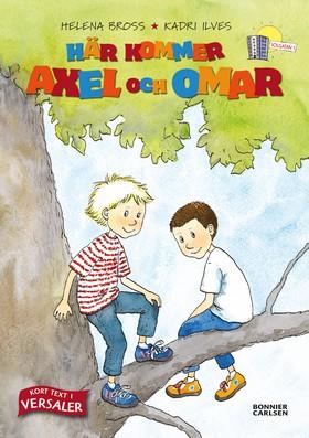Här kommer Axel och Omar! - samlingsvolym