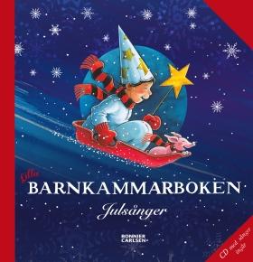 Lilla barnkammarboken. Julsånger inkl cd