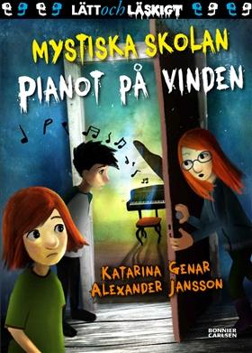 Mystiska skolan. Pianot på vinden