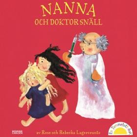 Nanna och doktor Snäll