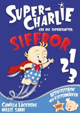 Super-Charlie ger dig superkrafter. SIFFROR