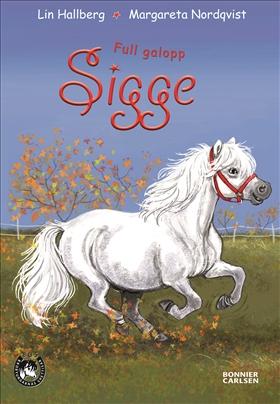 Full galopp, Sigge