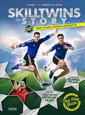 SkillTwins: The story. Vårt stora fotbollsäventyr