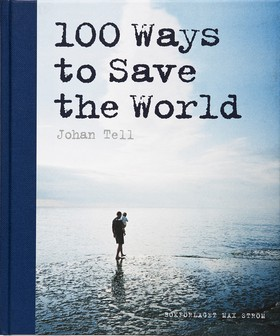 100 ways to save the world