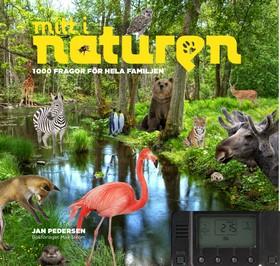 Mitt i naturen - 1000 frågor för hela familjen