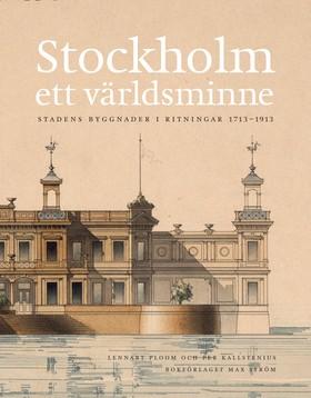 Stockholm Ett världsminne