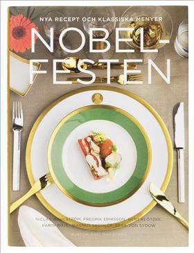 Nobelfesten - nya recept och klassiska menyer
