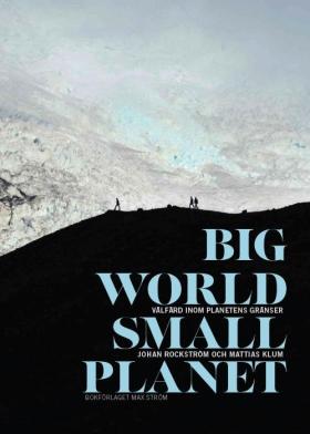 Big World, Small Planet:Välfärd inom planetens gränser